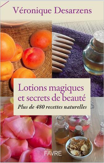 Couv Lotions Magiques et secrets de beauté